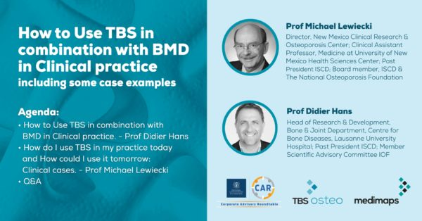 How to Use TBS in combination with BMD in Clinical practice