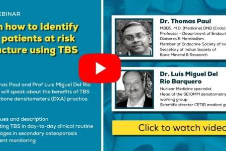 Watch Webinar about Trabecular Bone Score in Osteoporosis